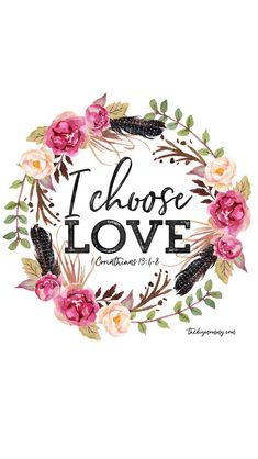 I Choose Love Free Valentine Printable Artwork, Computer Desktop Wallpaper, iPhone Wallpaper