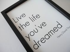 Typography Print  Poster Live the Life Youve Dreamed in 4 x 6 - Motivational Poster via Etsy