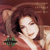 Christmas Through Your Eyes gloria Estefan