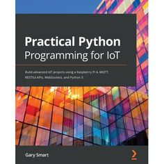 Coding In Python, Iot Projects, Hardware Components, Python Programming, What Book, Programming Languages, App Development, Book Publishing, Book Format