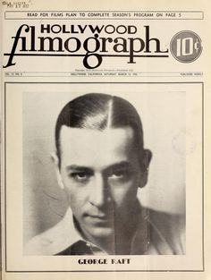 Hollywood Filmograph movie magazine, March 1932 (George Raft)