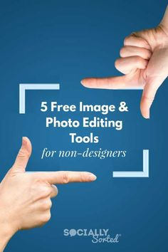 5 Free Image and Photo Editing Tools for Non-Designers #VisualMarketing #PhotoEditing #DIYDesign