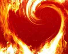 Your Love is a consuming Fire