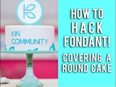 Hacking Fondant! Step by step on how to cover a round cake! - YouTube