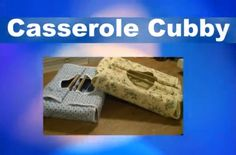 """How to Make a Casserole """"Cubby"""" Carrier - Free Video Tutorial"""
