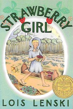 Strawberry Girl Anniversary Edition (Trophy Newbery) by Lois Lenski Ahh.my Florida roots. Good Books, Books To Read, My Books, Books For Boys, Childrens Books, Newbery Award, Newbery Medal, Beloved Book, Joelle