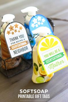 "Need a quick and easy gift idea? Just print, cut, then attach these ""Scentsational"" printables to a bottle of soap! I have designs for neighbors, mothers and teachers!"