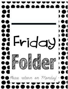 Miss Third Grade: Friday Folder Cover Freebie! Maybe they could have a different folder only for fridays to take home work that is to be kept at home. 1st Grade Homework, 3rd Grade Classroom, School Classroom, Classroom Ideas, Classroom Tools, Friday Folders, Teaching Strategies, Teaching Ideas, Preschool Ideas