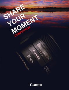 Share Your Moment Competition.  Some good works. Check this out!!!!