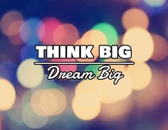 think big / ________________ / Dream Big Think Big, Dream Big, Stencils, Finance, Engagement, Image, Engagements, Templates, Economics