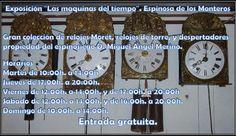 """Exposición """"Las maquinas del tiempo"""". Espinosa de los Monteros   gran colección de relojes Moret, relojes de torre, y despertadores propiedad del espinosiego D. Miguel Ángel Merino.  Los horarios en los que se podrá visitar el museo son los siguientes:     Martes de 10:00h. a 14:00h.  Jueves de 17:00h. a 20:00h.  Viernes de 12:00h. a 14:00h. y de 17:00h. a 20:00h.  Sábado de 12:00h. a 14:00h. y de 16:00h. a 20:00h.  Domingo de 10:00h. a 14:00h.     Entrada gratuita.  #Merindades"""