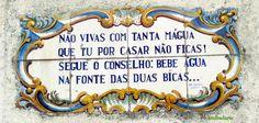 Andradarte: Quadras Populares (em azulejo) Portuguese Language, Portuguese Tiles, Nostalgia, Antiques, Words, Iphone, Wallpaper, Quotes, Ideas