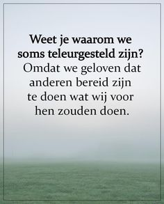 Like Quotes, Poem Quotes, Lyric Quotes, Serious Quotes, Dutch Quotes, Text Me, Good Thoughts, True Words, Family Quotes