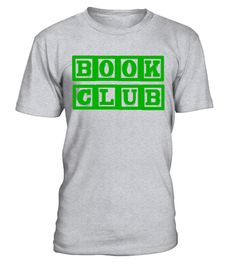 """# BOOK CLUB Shirt School Club Groups Educators Reading .  Special Offer, not available in shops      Comes in a variety of styles and colours      Buy yours now before it is too late!      Secured payment via Visa / Mastercard / Amex / PayPal      How to place an order            Choose the model from the drop-down menu      Click on """"Buy it now""""      Choose the size and the quantity      Add your delivery address and bank details      And that's it!      Tags: Book clubs are for all ages…"""