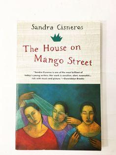 House on Mango Street by Sandra Cisneros. Paperback novel circa 1991. Mexican-American. Latina, Chicanos, Puerto Ricans
