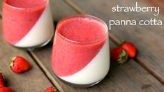 Valentine's Day Special - strawberry panna cotta without gelatin | स्ट्र...