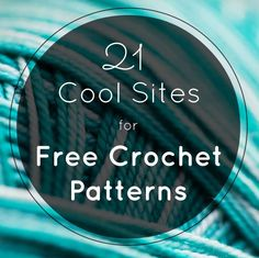 A listing of my favorite websites for free crochet patterns. These sites share everything from crochet sweaters, baby hats and shawls to jewelry.