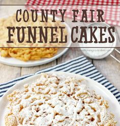 County Fair Funnel Cakes - Love Bakes Good Cakes Funnel Cake funnel cake recipe without baking powder Yummy Treats, Sweet Treats, Yummy Food, Good Food, Food Cakes, Cupcake Cakes, Dessert Crepes, Gateaux Cake, Cake Tasting