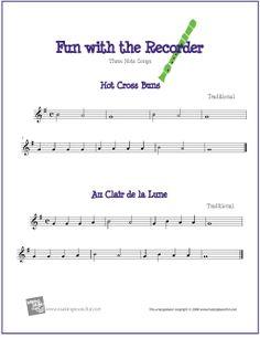 Hot Cross Buns and Au Clair de la Lune | Free Sheet Music for Recorder - http://www.makingmusicfun.net/htm/f_printit_free_printable_sheet_music/three-note-recorder-sheet-music.htm