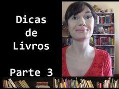 Dicas de livros - Os melhores livros da vida da Tatiana (so far...) -Par...