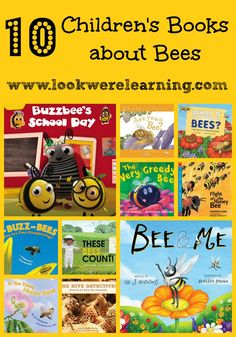 10 children's books about bees from www.lookwerelearning.com - just in time for spring!