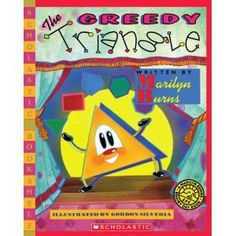 Booktopia has The Greedy Triangle, Scholastic Bookshelf by Marilyn Burns. Buy a discounted Paperback of The Greedy Triangle online from Australia's leading online bookstore. The Greedy Triangle, Triangle Math, Triangle Shape, Elementary Math, Kindergarten Math, Teaching Math, Teaching Ideas, Teaching Shapes, Teaching Geometry