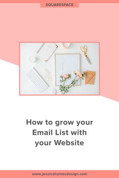 How to grow your Email List with your Website — Jessica Haines Design Pull Quotes, Coach Website, Confidence Coaching, Email Service Provider, Email Campaign, Create Website, Email List, How To Find Out, Branding Design