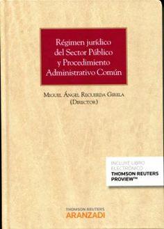 Régimen jurídico del Sector Público y Procedimiento Administrativo Común de las Administraciones Públicas