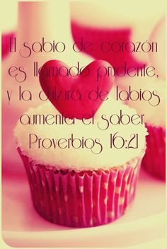 Proverbios 16:21 El sabio de corazón es llamado prudente, Y la dulzura de labios aumenta el saber.♔