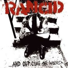 Rancid - And Out Come the Wolves (1995)