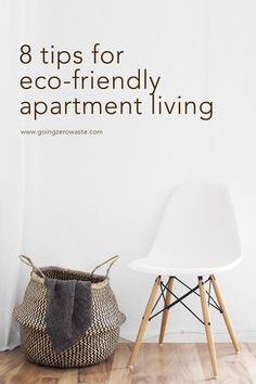 8 Tips for Eco-Friendly Apartment Living – Going Zero Waste – Easy Eco-Friendly Swaps For A Greener Life Eco Friendly House, Green Life, Sustainable Living, Sustainable Design, Sustainable Fashion, Sustainable Products, Apartment Living, Apartment Ideas, Living Room