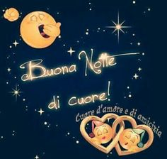 pin von cinzia mangano auf buonanotte pinterest gute nacht italienisch und nacht. Black Bedroom Furniture Sets. Home Design Ideas