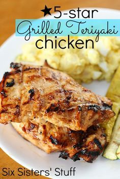 5 Star Grilled Teriyaki Chicken from SixSistersStuff.com- easy to make with only 5 ingredients!