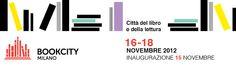 A Milano dal 16 al 18 novembre si terrà BOOKCITY MILANO, un appuntamento per tutti, che renderà Milano sede di più di 350 eventi, tra incontri con gli autori, presentazioni di libri, dialoghi, letture ad alta voce, mostre, spettacoli e seminari.