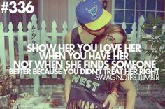 show her you lovr her <3