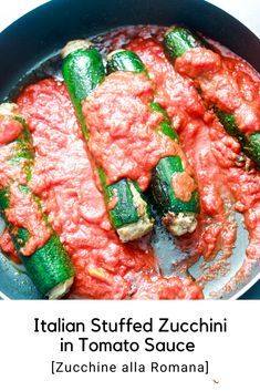 Italian Stuffed Zucchini in Tomato Sauce (Zucchine Ripiene alla Romana). Beautifully stuffed zucchini seared and slowly simmered in a rich tomato sauce. If you love Italian food this is a dish for you to try. The end result, some very happy taste buds!