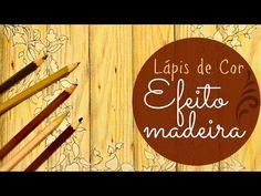 Como fiz o Efeito Madeira no livro de Colorir Floresta Encantada SÓ com lápis de cor - YouTube
