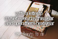 #2013thingstodo Tumblr Bucketlist wrote letter open it in 10 years