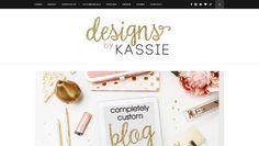 Designs By Kassie: Now Offering Blogger Update!