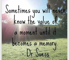 Dr. Suess words of wisdom. ..