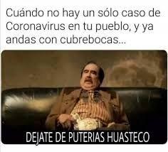 Meme Dejate De Puterias Huasteco Busqueda De Google Memes Best Memes Humor