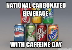 National Carbonated Beverage With Caffeine Day is a unique food holiday is celebrated annually on November 19.