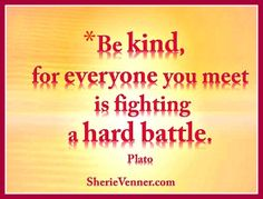 Are You Fighting a Hard Battle? A post about the importance of empathy