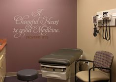 A Cheerful Heart is Good Medicine. - Proverbs 17:22 Version 4 Wall Decal Doctor's office idea