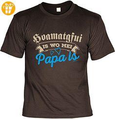 T-Shirt auf bayerisch für Papa zum Geburtstag und Vatertag, Sprücheshirt, Shirt, Funshirt - Hoamatgfui is wo mei Papa is (*Partner-Link)