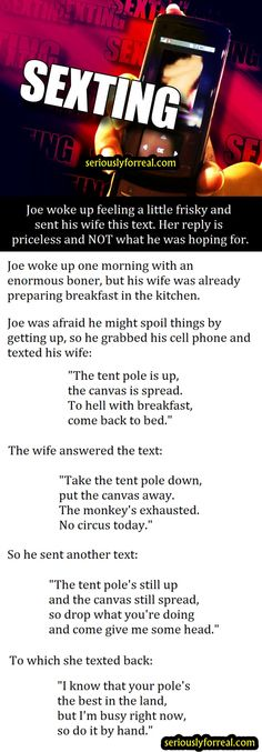 Joe Woke Up Feeling A Little Frisky And Sent His Wife This Text. Her Reply Is Priceless And NOT What He Was Hoping For. - Seriously, For Real?Seriously, For Real?
