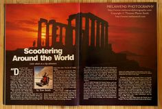 A beautiful place you might want to add to  your Bucket List!... The Temple of Poseidon, Cape Sounion, Greece.  Here is a sunset photo I took of it used in an article on the journey that I wrote for RIDER magazine (USA, motorcycles and touring).  -- www.melawend.com