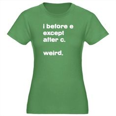 Funny shirt!  You could wear on fridays