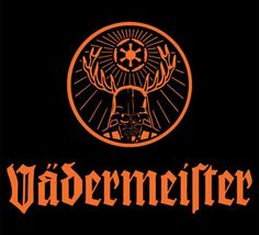 For all of ya who, like me, are Start Wars fans...here ya go.  Vadermeister. It's Jagermeister,but with the force.