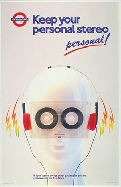 1987 Keep your personal stereo personal by Tim Demuth – Could this poster be anymore Eighties. If your stereo annoys other passengers you are contravening the bye-laws. Turn down the Sony Walkman while listening to the 1987 Pet Shop Boys hit – Always on my mind. #London #Underground #Posters #Advertising #Retro #Vintage